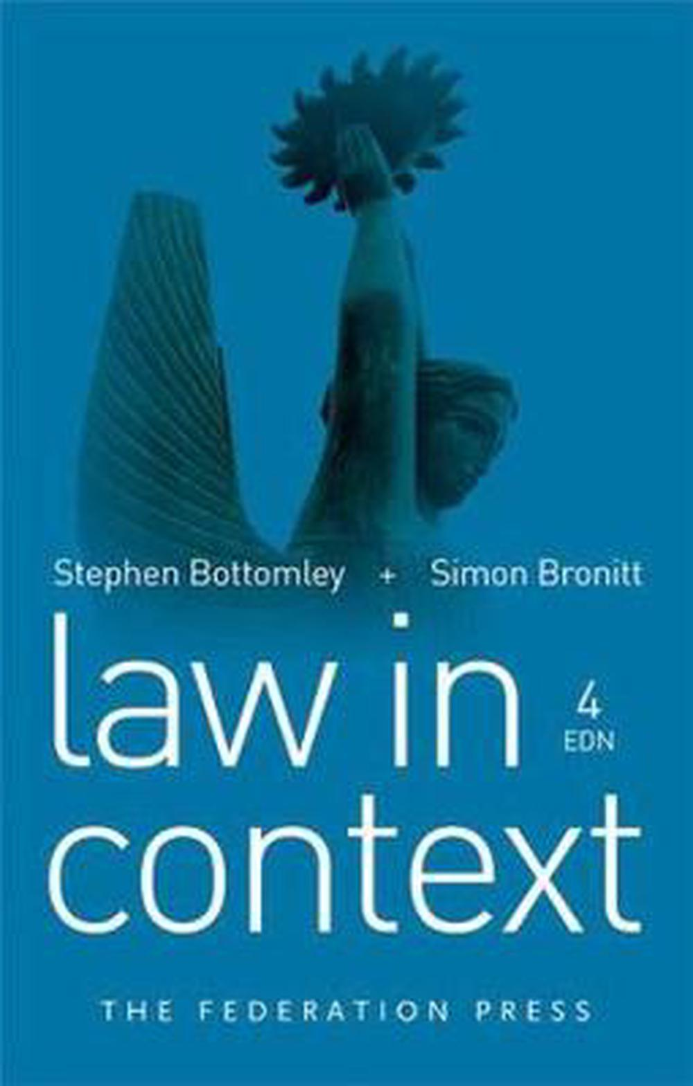 Law in context bottomley bronitt pdf