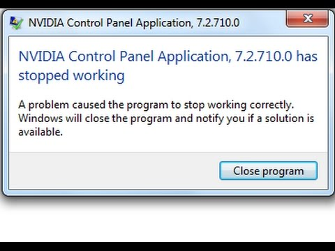 Nvidia control panel application 8.1.970 has stopped working