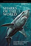 Sharks of the world princeton field guides
